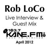 Rob LoCo - Live Guest Mix on 103.7 Kane FM - April 2012