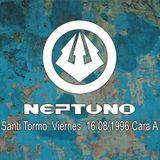 Neptuno, Viernes (16-08-1996) (Cara A)