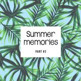 ~ Summer memories ~ Part # 2 / mixed by Barillon & Gianmarco Bacco