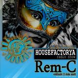 ONLY HouseFactorya  - Rem-C live at Justmusic (2013-02-09)