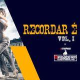 RECORDAR É VIVER VOL 1 COM LENDÁRIO BRIGADEIRO QUEIMABILHA