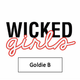 Wicked Podcast : Goldie B