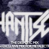 Hantise - The Despotic Mix - An Exclusive mix for Metalectro-music.com
