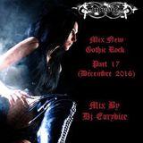 Mix New Gothic Rock (Part 17) By Dj-Eurydice (Décembre 2016)