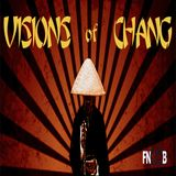 Visions of Chang Podcast #01 Fnoob Radio- Scott Kilpatrick