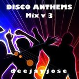 Disco Anthems Mix v3 by DeeJayJose