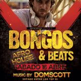 BONGOS & BEATS - Domscott Afro House Set