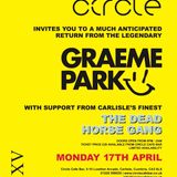 This Is Graeme Park: Circle Carlisle 17APR17 Live DJ Set