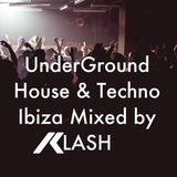 Ibiza Underground House & Techno 2015 Mix - DJ Klash