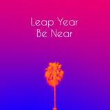 Leap Year Be Near