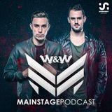 W&W - Mainstage Podcast 390
