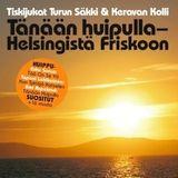 """""""Tänään huipulla"""" - Turun Säkki & Keravan Kolli - Vol 4"""