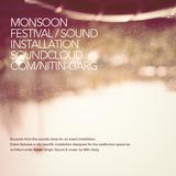 Monsoon Festival / Sound installation