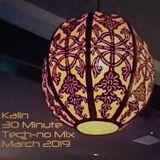 Kalin - 30 Minute Tech-no Workout (March 2019)