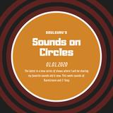 "Soulguru's ""Sounds On Circles"" on Solar Radio - Wednesday 1st January 2020"