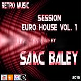 Session EuroHouse Vol. 1 by Saac Baley