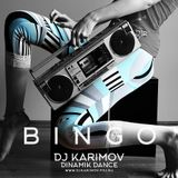 DJ KARIMOV - BINGO (DINAMIK DANCE mix)