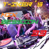 T-iker´s Mix Session 33