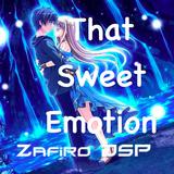 That Sweet Emotion by DJ Zafiro DSP 23-8-2013