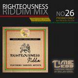 Riddim Mix 26 - Righteousness