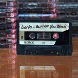 Burned You Black
