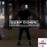 Deep Down Radio Show (UK) - Friday, 18th of August 2017 (Mixed By Bruno Brasil)