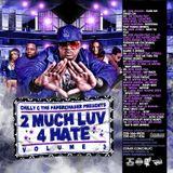 2 Much Luv 4 Hate 3