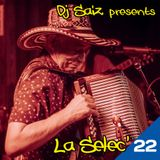 DJ SAIZ ••• La Selec' 22 ••• Una rebanada de Cumbia