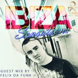 Ibiza Sensations 75 Guest mix by Felix da Funk