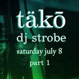 DJ Strobe - Live At Tako July 2017 Part 1