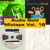 Audio Gold Mixtape Vol. 16