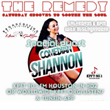 The Remedy Ep 126 October 12th, 2019 with Comedian Shannon