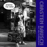Carsten Rausch - Rewind the tape Podcast
