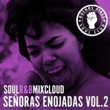 Señoras Enojadas Vol. 2 - Soul and R&B @ Buenos Aires Soul Club