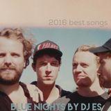 radio Wax presenta: BLUENIGHTS 2016 BEST SONGS BY DJ ES