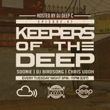 Keepers Of The Deep Episode 41 w/Soonie (Barcelona), DJ Birdsong (Bremen), & Chris Udoh (Philly)