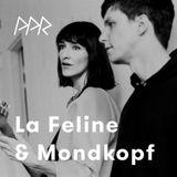 PPR0754 La Feline & Mondkopf