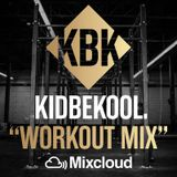 KIDBEKOOL | 'Gym WorkOut Mix'