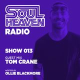 Soul Heaven Radio 013: Tom Crane