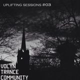 Volyn Trance Community – Uplifting Sessions #03 (Mixed by Skorych)