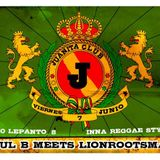 Lion Roots Man & Rockero Jamaicano @ Juanita Club 07-06-2013