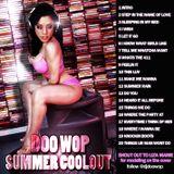 DJ Doo-Wop Summer Coolout 2011