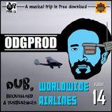 Worldwide Airlines Flight 014 - ODGPROD: Dub, brouillard et turbulences (Free&Legal)