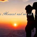 Ein Moment und wie ich es Liebe .....