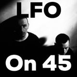 LFO on 45