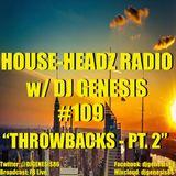 HOUSE-HEADZ RADIO #109 (THROWBACKS - PT.2)