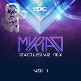 EPIC Productions Exclusive Mix - Vol. 1 (Myriad)