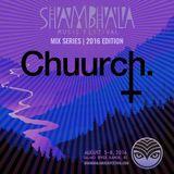 SMF Mix Series 2016 - Episode 001 - Chuurch