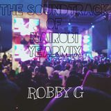 The Soundtrack Of Nairobi [Year Mix]