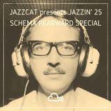Jazzin' 25 - Schema Rearward special